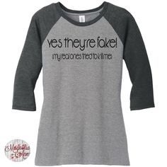 Yes They're Are Fake, My Real Ones Tried To Kill Me Breast Cancer Baseball Raglan 2 Tone 3/4 Sleeve Womens Tops in Sizes Small-4X, Plus Size by MagnoliaAnn on Etsy