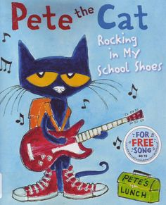 """""""Pete the Cat Rocking in My School Shoes"""" by Eric Litwin.  Pete the cat is back.  This time he wears his new school shoes to visit the library, the lunchroom, the playground and more while singing his special song."""