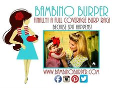 The first full coverage burp rag that stays in place! Many styles to choose from! www.BambinoBurper.com