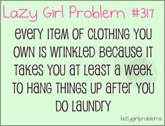 At least a week... Or Until I need my laundry basket to do more laundry