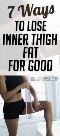 7 Ways to Lose Inner Thigh Fat for Good | Fitness and Beauty Dose
