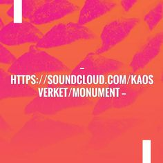 https://soundcloud.com/kaosverket/monument http://kaosverket.tumblr.com/post/166234353585