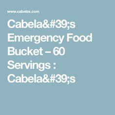 Cabela's Emergency Food Bucket – 60 Servings : Cabela's