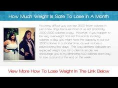 How Much Weight Is Safe To Lose In A Month