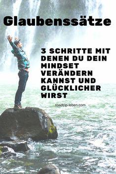 3 Schritte, mit denen du Glaubenssätze und dein Mindset veränderst und mit einem Growth Mindset glücklicher wirst #mindset #glaubenssätze #erfolg #glücklich #komfortzone #persönlichkeitsentwicklung #veränderung #selbstliebe #selbstverwirklichung