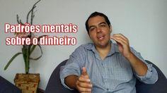 [Vídeo] Reconhecimento de padrões mentais sobre o dinheiro