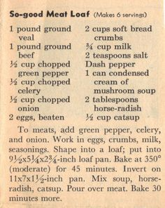 So Good Meat Loaf Recipe :: Family Recipes :: preserving recipes :: In the Kitch. - So Good Meat Loaf Recipe :: Family Recipes :: preserving recipes :: In the Kitchen :: Good Ole Days - Good Meatloaf Recipe, Best Meatloaf, Meatloaf Recipes, Meat Recipes, Cooking Recipes, Recipies, Homemade Meatloaf, Cooking Pork, Retro Recipes