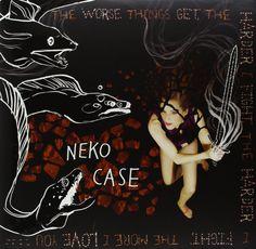 Neko Case - The Worse Things Get, The Harder I Fight, The Harder I Fight, The More I Love You (2LP + CD)