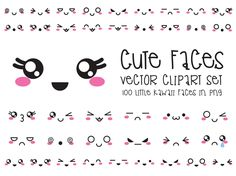 Premium Vector Clipart - Kawaii Faces - Cute Faces Clipart Set - High Quality Vectors - Instant Download - Kawaii Clipart by LookLookPrettyPaper on Etsy https://www.etsy.com/listing/255402027/premium-vector-clipart-kawaii-faces-cute