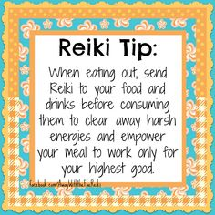 Never underestimate the importance of sending Reiki to your food and drink…