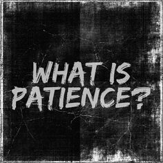 The Bible gives valuable information about Christian living. This article focuses on what the Bible says about patience. Be Patience, Having Patience, Exodus 32, Golden Calf, True Test, New Tablets, 1 Thessalonians, Ecclesiastes, Bible Lessons