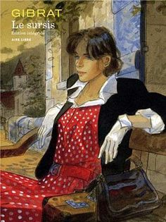 """Jean-Pierre Gibrat : """"Le sursis"""" / BD, édition intégrale"""