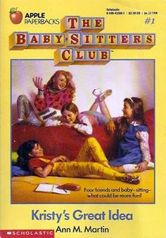 The Baby-Sitters Club books... Kristy, Claudia, Mary Anne, Stacey, Dawn, Jessi, & Mallory.