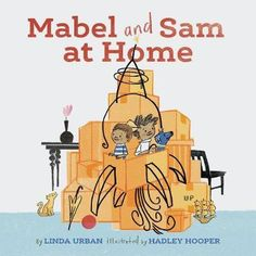 Mabel and Sam at Home: (Imagination Books for Kids, Children's Books about Creative Play) by Linda Urban - Chronicle Books Boys Like, Book Format, Kids Boxing, Creative Play, Imaginative Play, Book Lists, New Pictures, New Books, Childrens Books