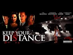 Keep Your Distance - Full Movie