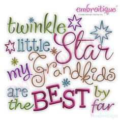 Twinkle Twinkle Little Star My Grandkids are the best by far - Baby Nursery Family Grandma - Instan Grandkids Quotes, Quotes About Grandchildren, Grandmother Quotes, Grandma And Grandpa, Grandma Sayings, Monogram Alphabet, Grandparents Day, Twinkle Twinkle Little Star, Scrapbook Pages