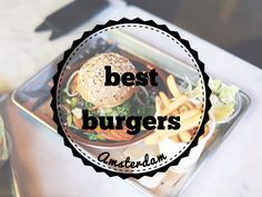 Best burgers Amsterdam