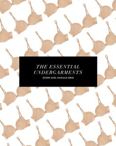 The most essential undergarments you need in your closet and when to wear them // essentials for women // basics http://www.brightontheday.com/31608/essential-underwear-bras-and-slips?utm_campaign=coschedule&utm_source=pinterest&utm_medium=Brighton%20Keller%20%2F%2F%20BrightonTheDay%20Blog&utm_content=Essential%20Undergarments