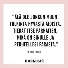 menaiset.fi/bossmamat… Story Of My Life, Tattoo, Thoughts, Motivation, Memes, Quotes, Quotations, Meme, Tattoos