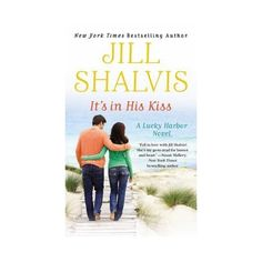 It's in His Kiss ( Lucky Harbor) (Paperback) by Jill Shalvis