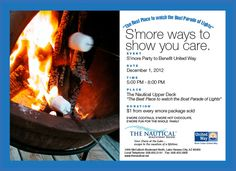 The Boat Parade of Lights is Satuday Dec. 1st and we're hosting a S'more Party for United Way. Admission is FREE! S'more fun, S'more friends, S'more memories!