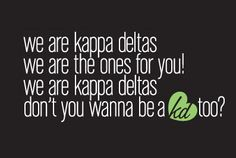 K-A-P-P-A KAPPA K-A-P-P-A  D-E-L-T-A DELTA D-E-L-T-A Cant Get ths out of my head