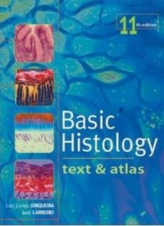 Download the Book:Basic Histology: Text & Atlas (11th Edition) PDF For Free, Preface: