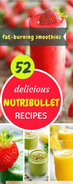 52 Best NutriBullet Recipes for Weight Loss You Can't Afford to Miss #nutribullet #smoothies