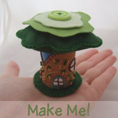 Instructions on Making a Felt Fairy House...make seasonal trees for the nature table?