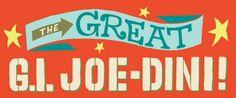 The Great GI Joe Dini