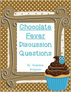 chocolate fever free comprehension packet higher level thinking using text as evidence