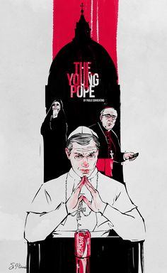 """Once I saw new Paolo Sorrentino series """"The Young Pope"""", I decided to illustrate each episode of the first season. Best Movie Posters, Cool Posters, Art Posters, The Best Films, Great Films, Best Series, Tv Series, Young Pope, New Pope"""