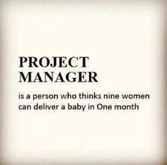 How Projects Are Born — 12 Hilarious Project Management Jokes Bullet Journal Project Management, Project Management Dashboard, Management Software, Management Logo, Project Management Templates, Management Quotes, Management Tips, Program Management, Manager Humor