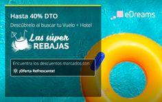 Hasta un 40% de dto. en tu reserva de hotel+vuelo en eDreams