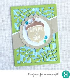 Card by Diane Jaquay. Reverse Confetti stamp set: Happy Harvest. Confetti Cuts: Leafy Cover Panel, Happy Harvest, Circles 'n Scallops, and Circle Band. RC cardstock: Lime Green. Fright Night 6c6 paper pad. Thank you card. Friendship card. Thanksgiving card.