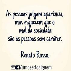 As pessoas julgam aparência, mas esquecem que o mal da sociedade são as pessoas sem caráter.  Renato Russo. . .  ____________________________ ⠀ Gostou? Mande também seu verso Por Direct 📩  ____________________________ ⠀ #boanoite#quote #frases #pensamentos #reflexão #vida #riodejaneiro #gay #lesbian #sapatao #instagay #instalesbians #amor  #instagood #cute #tbt #mulheres #inspiração#meninas #foco #motivação #frasedodia #Renatorusso