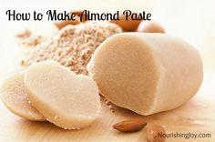 How to Make Almond Paste from NourishingJoy.com