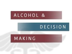 Alcoholism tends to create cognitive problems in addicts. A recent study has shown that drinking alcohol excessively also makes individuals less likely to be able to make good decisions in life.  This research focused on college students, and it provided evidence that binge drinking impairs decision-making capabilities and increases acting impulsively. Binge drinking is a
