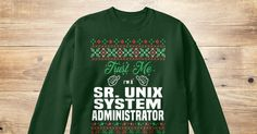 If You Proud Your Job, This Shirt Makes A Great Gift For You And Your Family.  Ugly Sweater  Sr. Unix System Administrator, Xmas  Sr. Unix System Administrator Shirts,  Sr. Unix System Administrator Xmas T Shirts,  Sr. Unix System Administrator Job Shirts,  Sr. Unix System Administrator Tees,  Sr. Unix System Administrator Hoodies,  Sr. Unix System Administrator Ugly Sweaters,  Sr. Unix System Administrator Long Sleeve,  Sr. Unix System Administrator Funny Shirts,  Sr. Unix System…