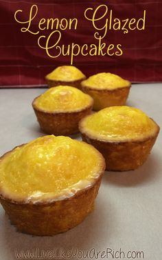 Lemon Glazed Cupcakes- quick, easy, time tested, & a family favorite Recipe!