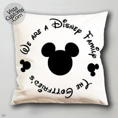 w we are disney family  pillow case, cover ( 1 or 2 Side Print With Size 16, 18, 20, 26, 30, 36 inch )