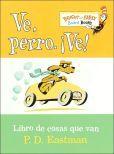 Ve, Perro. Ve! (Go, Dog. Go!) #babybooks #librosdebebe #español #spanish