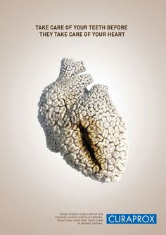 "Curaprox: Heart Bite. 2011. Advertising Agency: Jandl, Bratislava, Slovakia; Creative Director: Pavel Fuksa; Art Directors: Alexis Blanco, Pavel Fuksa; Copywriter: Eugen Suman. ""Take care of your teeth before they take care of your heart."" {artistic cardiovascular anatomy} <3"