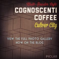 #multiroaster cafe @cogcoffee in culver city - view the full photo gallery now on the blog: LACoffeeClub.com