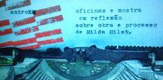 RB: São Paulo recebe oficinas sobre obra de Hilda Hist...