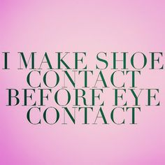 55 New Ideas For Baby Shoes Quotes Truths Words Quotes, Wise Words, Me Quotes, Funny Quotes, Sayings, Qoutes, Diva Quotes, Quotes Women, Walk In My Shoes