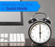 Maximize your time on #socialmedia as a #realestate pro!