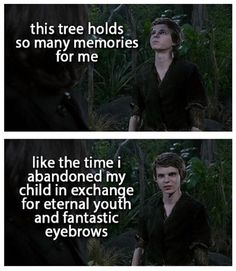 Well, to be fair, Robbie Kay's eyebrows ARE pretty fantastic.