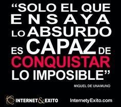 Conquista lo imposible...