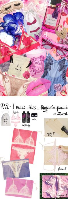 P.S.- I made this...Lingerie Pouch with @Lumi #PSIMADETHIS #DIY
